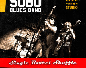 Single Barrel Shuffle by SOBO Blues Band
